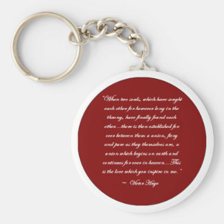 When Two Souls... Victor Hugo Quote Key Chain