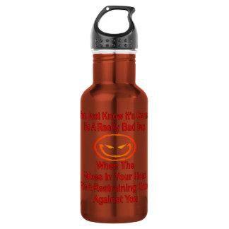 When Voices In Head File A Restraining Order 18oz Water Bottle