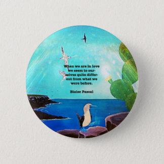 When We Are In Love Inspirational Quote Button