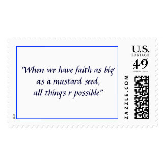 "When we have faith as big as a mustard seed.."" stamp"