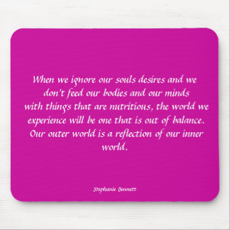 When we ignore our soul mouse pad