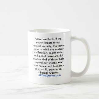 """When we think of the major threats to our nati... Classic White Coffee Mug"