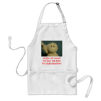 WHEN WE WANT TO EAT, WE RUN ... APRON