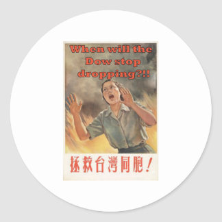 When will the dow stop dropping?!! classic round sticker