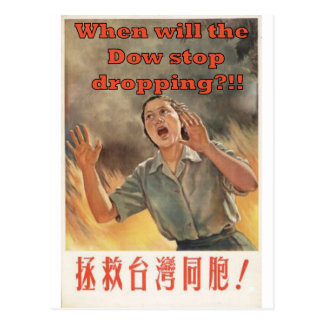 When will the dow stop dropping?!! postcard