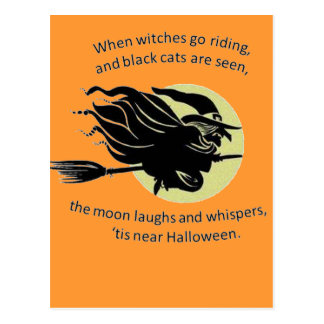 When Witches Are riding Tis Near Halloween Postcard