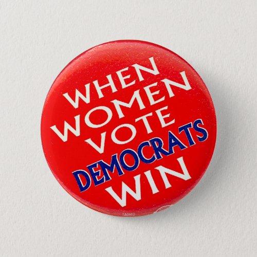 When Women Vote _ Button