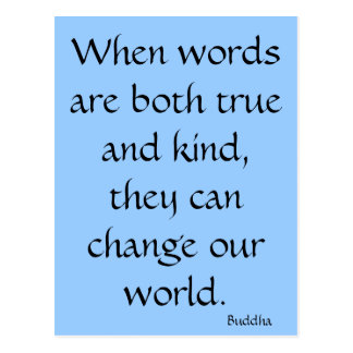 When words are both true and kind... postcard