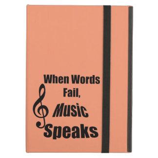 When Words Fail Music Speaks Iphone Ipad iPad Air Case