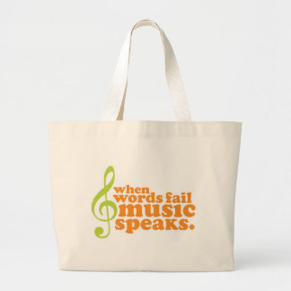 When Words Fail Music Speaks Large Tote Bag
