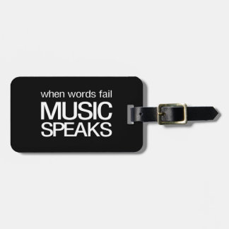 When Words Fail Music Speaks Tag For Luggage