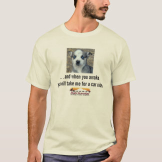 When You Awake...Husky Homestead puppy T-Shirt