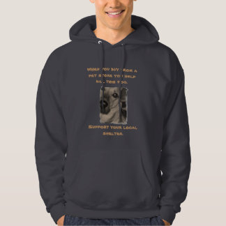 When you buy from a pet store you h... hoodie