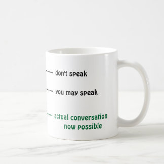 When you can talk to me coffee cup