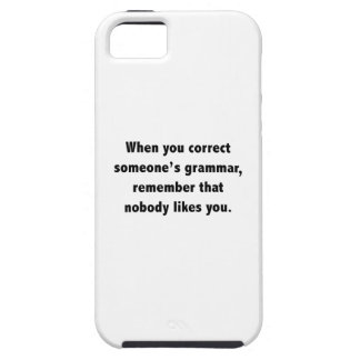 When You Correct Someone's Grammar iPhone 5 Covers