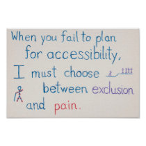 """When you fail to plan for accessibility"" poster"
