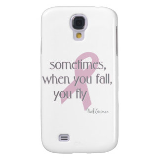 When You Fall You Fly Galaxy S4 Covers