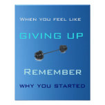 When You Feel Like Giving Up - Poster Posters