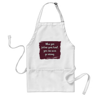 When You Follow Your Heart Adult Adult Apron