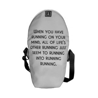 When You Have Running On Your Mind Messenger Bag