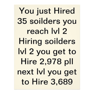 when you Hire me and 34 soilders you get this Letterhead