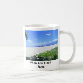 When You Need a Break Coffee Mug