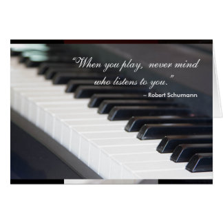 When You Play Piano Card