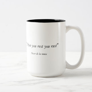 When You Rest you rust , PB Mug