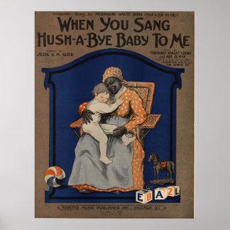 When you sang hush a bye baby to me print