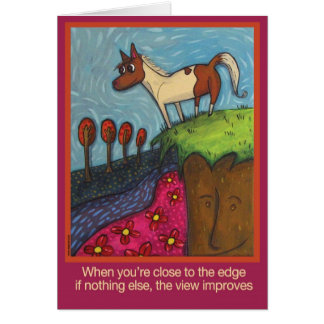 When You're Close to the Edge... Greeting Card