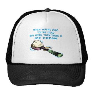 When You're Dead You're Dead Until Then Ice Cream Trucker Hat