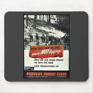 When You're Fighting Fires You're Not Logging Mousepad