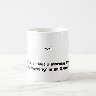 When You're Not a Morning Person Magic Mug