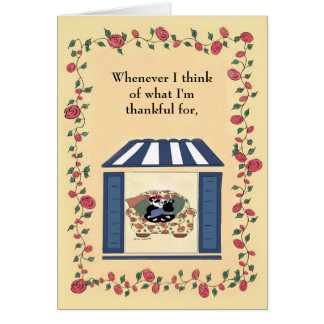 Whenever I think of what I'm thankful for... Greeting Card