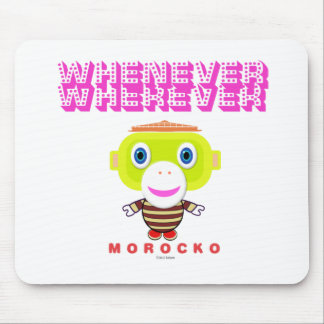 Whenever Wherever-Cute Monkey-Morocko Mouse Pad