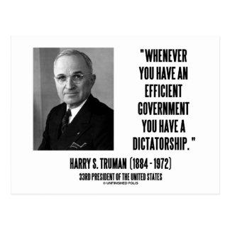 Whenever You Have An Efficient Govt Dictatorship Postcard