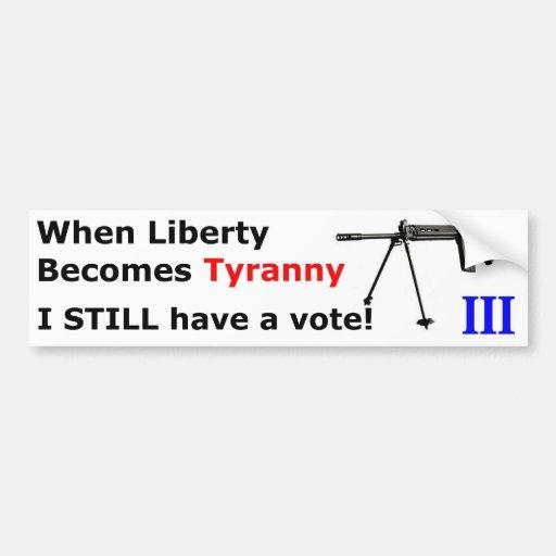 WhenLibertyBecomesTyranny-FAL-A Bumper Sticker