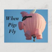 WhenPigsFly Postcard