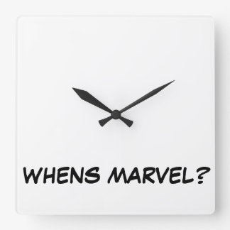 WHENS MARVEL CLOCK