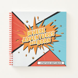 Where Adventures Are Born Comic Style Sketchbook Notebook
