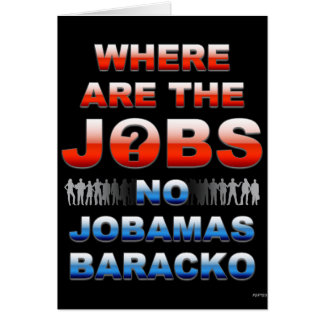 Where Are The Jobs Card