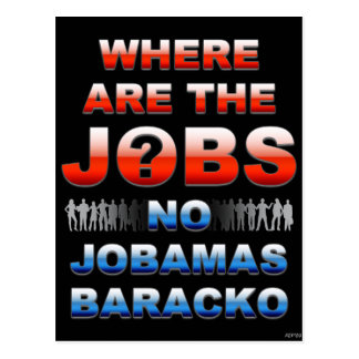 Where Are The Jobs Postcard