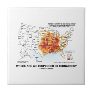 Where Are We Torpedoed By Tornadoes? (Meteorology) Small Square Tile