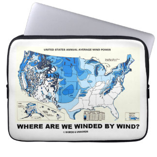 Where Are We Winded By Wind? (Wind Power) Laptop Computer Sleeve