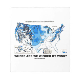 Where Are We Winded By Wind? (Wind Power) Notepad