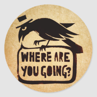 Where Are You Going? Classic Round Sticker