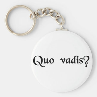 Where are you going? key chain