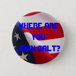 Where are you John Galt? Button
