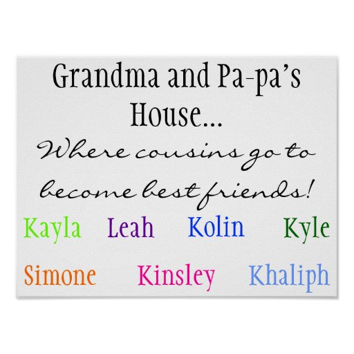Where cousins go to become best friends!, Grand... Print
