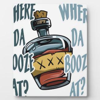 Where Da Booze At? Plaque
